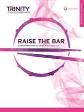 Raise the Bar Drum Kit Grades 6 8