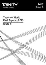 Theory of Music Past Papers 2016 - Grade 6