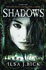 J. Bick, I: Ashes Trilogy: Shadows