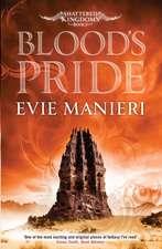 Shattered Kingdoms 01. Blood's Pride