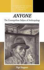 """""""Anyone"""":  The Cosmopolitan Subject of Anthropology"""