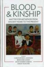 Blood & Kinship