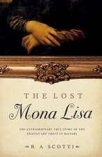 The Lost Mona Lisa
