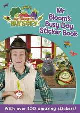 Mr Bloom's Nursery: Mr Bloom's Busy Day Sticker Book