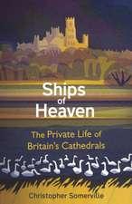 Ships Of Heaven