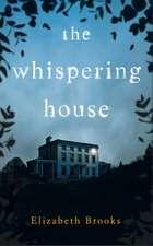 Brooks, E: The Whispering House