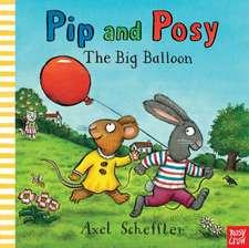 Pip and Posy: Big Balloon
