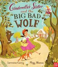 Cinderella's Sister and the Big Bad Wolf