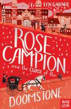 Rose Campion and the Curse of the Doomstone