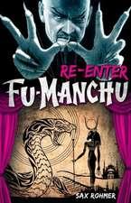 Fu-Manchu:  Re-Enter Fu-Manchu