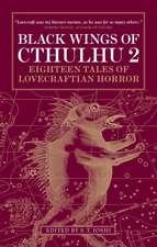 Black Wings of Cthulhu, Volume 2:  Eighteen New Tales of Lovecraftian Horror