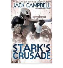 Campbell, J: Stark's Crusade (book 3)