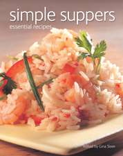 Simple Suppers: Essential Recipes