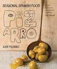 Pizarro: Seasonal Spanish Food