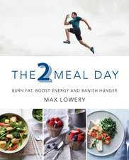 The 2 Meal Day
