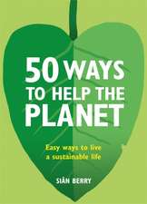 50 Easy Ways to Save the Planet?
