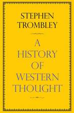 A History of Western Thought:  501 Mysteries of Life, the Universe and Everything
