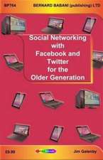 Social Networking with Facebook and Twitter for the Older Ge