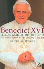 Benedict XVI:  Fellow Worker for the Truth