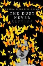 Dust Never Settles