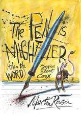 The Pen Is Mightier Than The Word: Seven Silent Comix