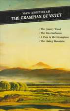 Grampian Quartet:  The Quarrywood/The Living Mountain/Weatherhouse/A Pass in the Grampian