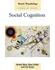 Greifeneder, R: Social Cognition