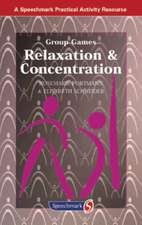 Relaxation and Concentration