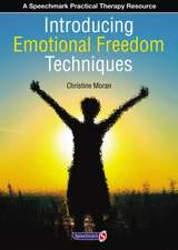Moran, C: Introducing Emotional Freedom Techniques