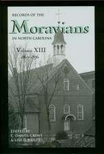 Records of the Moravians in North Carolina, Volume 13