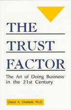 The Trust Factor:  Integrity in the Work Place