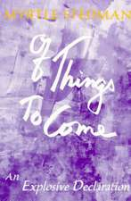 Of Things to Come:  An Exploration of the Creative Mind