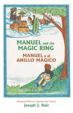 Manuel and the Magic Ring