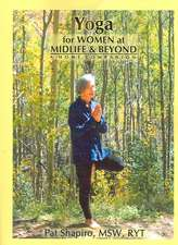 Yoga for Women at Midlife and Beyond