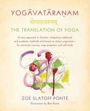 Yogavataranam:  A New Approach to Sanskrit, Integrating Traditional and Academic Methods and Based on Classic Yoga Texts, for