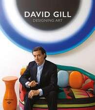 David Gill: Designing Art