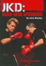 JKD:  High-Risk Sparring