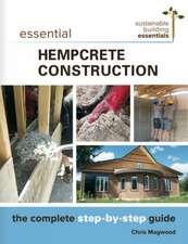 Essential Hempcrete  Construction
