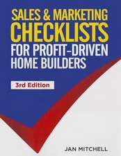 Sales & Marketing Checklists:  For Profit-Driven Home Builders