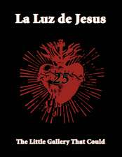 La Luz De Jesus 25: The Little Gallery that Could