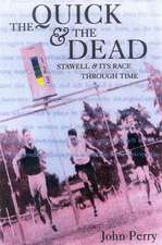 """The Quick and the Dead: """"Stawell and Its Race Through Time"""""""
