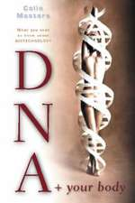 Masters, C:  DNA and Your Body