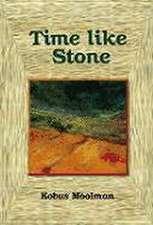 """Time Like Stone: """""""""""