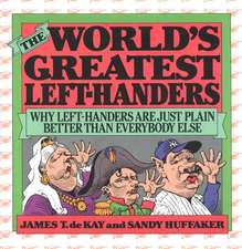 World's Greatest Left-Handers