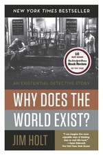 Why Does the World Exist? – An Existential Detective Story