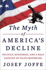 The Myth of America′s Decline