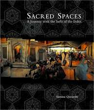 Sacred Spaces – A Journey with the Sufis of the Indus (OMEIPSAA)