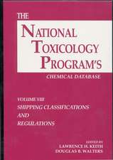 The National Toxicology Program's Chemical Database, Volume VIII