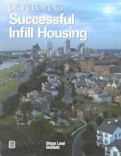 Developing Successful Infill Housing