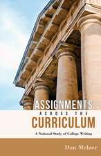 Assignments across the Curriculum: A National Study of College Writing